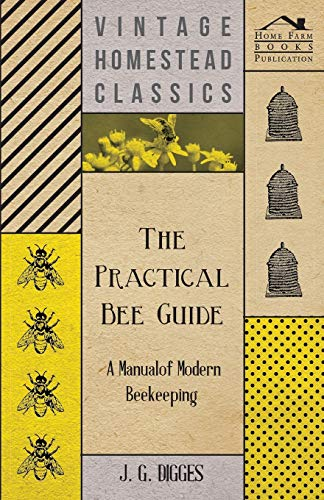 9781409792406: The Practical Bee Guide - A Manual Of Modern Beekeeping
