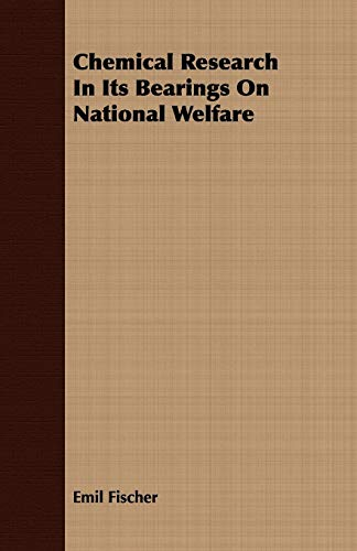 9781409793298: Chemical Research In Its Bearings On National Welfare