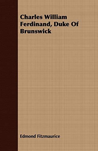 9781409796497: Charles William Ferdinand, Duke Of Brunswick