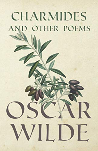 Charmides And Other Poems: Oscar Wilde