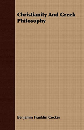 9781409799511: Christianity And Greek Philosophy