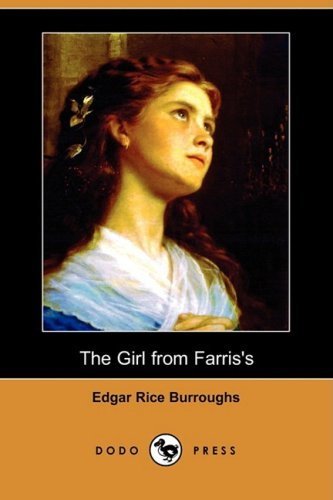 9781409900337: The Girl from Farris's (Dodo Press)
