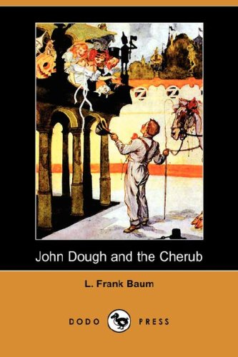John Dough and the Cherub (Dodo Press) (Paperback)