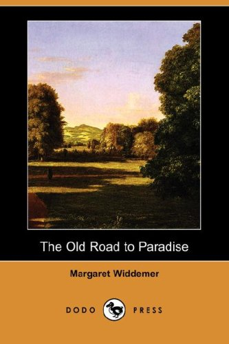 9781409900627: The Old Road to Paradise (Dodo Press)
