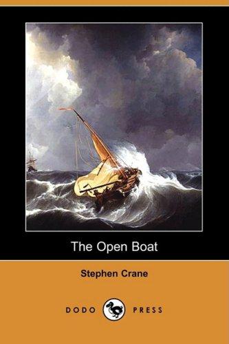 The Open Boat (Dodo Press) (9781409901600) by Stephen Crane