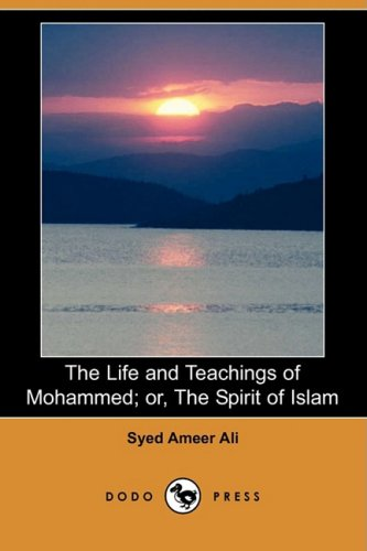 9781409901914: The Life and Teachings of Mohammed; Or, the Spirit of Islam (Dodo Press)
