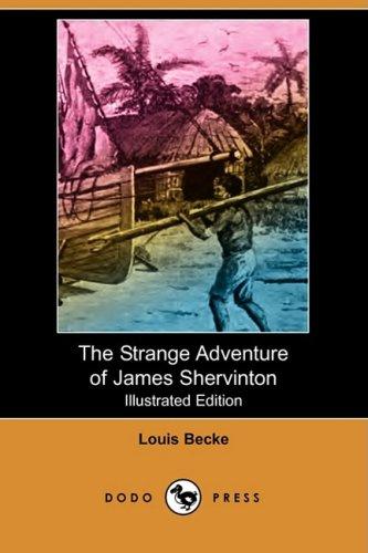 9781409902034: The Strange Adventure of James Shervinton (Illustrated Edition) (Dodo Press)