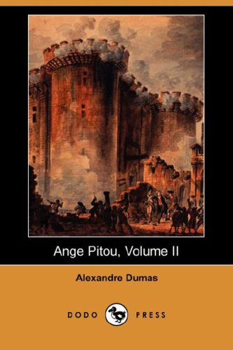 Ange Pitou, Volume II (Dodo Press)