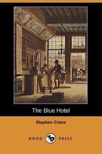 9781409902775: The Blue Hotel (Dodo Press)