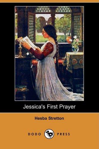 9781409902928: Jessica's First Prayer (Dodo Press)