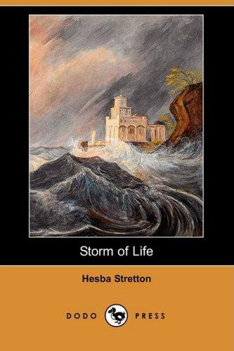 Storm of Life (Dodo Press) (9781409902959) by Stretton, Hesba