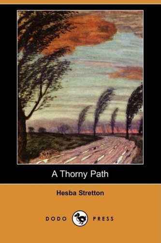 9781409902966: A Thorny Path (Dodo Press)