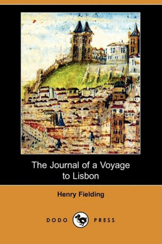 9781409903239: The Journal of a Voyage to Lisbon (Dodo Press)