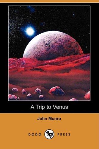 9781409903697: A Trip to Venus (Dodo Press)