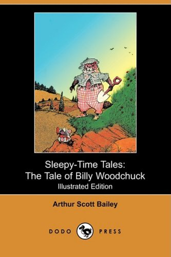 9781409904892: Sleepy-Time Tales: The Tale of Billy Woodchuck (Illustrated Edition) (Dodo Press)