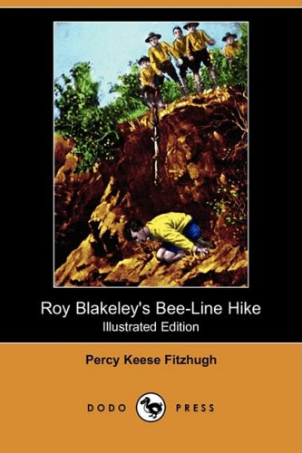 9781409904946: Roy Blakeley's Bee-Line Hike (Illustrated Edition) (Dodo Press)