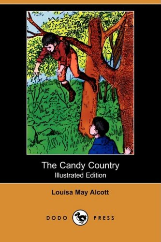 9781409905769: The Candy Country (Illustrated Edition) (Dodo Press)