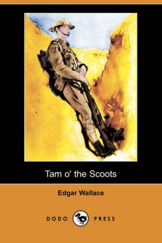 9781409906223: Tam O' the Scoots (Dodo Press)