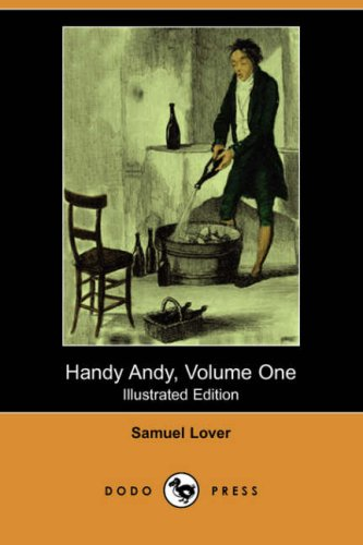 9781409906308: Handy Andy, Volume One (Illustrated Edition) (Dodo Press): 1
