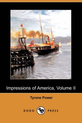 9781409906384: 2: Impressions of America, Volume II (Dodo Press)