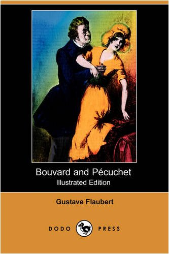 9781409906919: Bouvard and Pecuchet (Illustrated Edition) (Dodo Press)