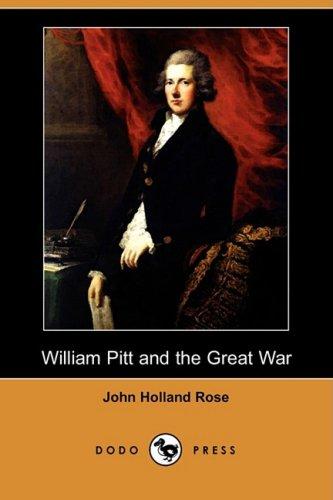 9781409907411: William Pitt and the Great War (Dodo Press)