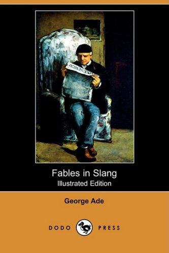 9781409907718: Fables in Slang (Illustrated Edition) (Dodo Press)