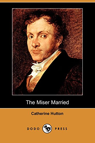 9781409908739: The Miser Married (Dodo Press)