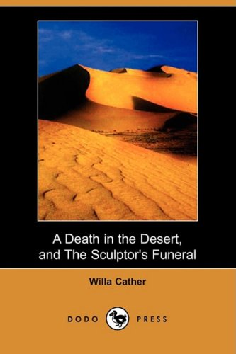 9781409908814: A Death in the Desert, and the Sculptor's Funeral (Dodo Press)