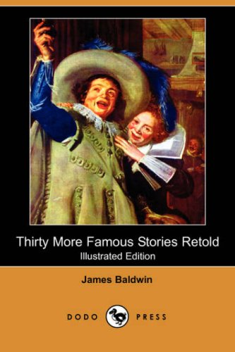 9781409909118: Thirty More Famous Stories Retold (Illustrated Edition) (Dodo Press)