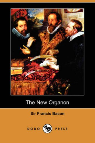 9781409909224: The New Organon (Dodo Press)