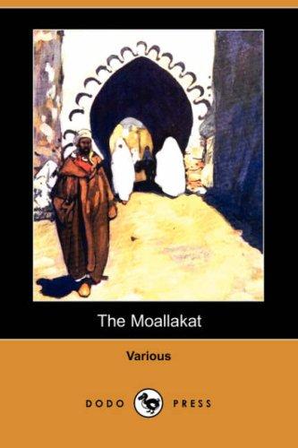 The Moallakat (Dodo Press) (Paperback): Various