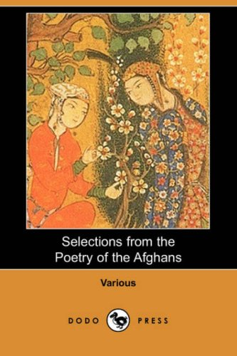 9781409909668: Selections from the Poetry of the Afghans (Dodo Press)
