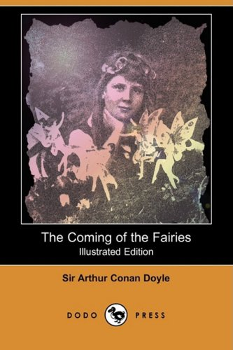 9781409910138: The Coming of the Fairies (Illustrated Edition) (Dodo Press)