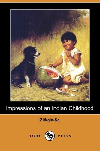 9781409910312: Impressions of an Indian Childhood (Dodo Press)