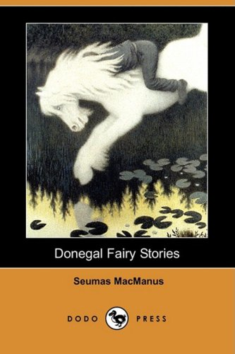 9781409910381: Donegal Fairy Stories (Dodo Press)