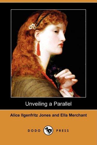 9781409910497: Unveiling a Parallel (Dodo Press)