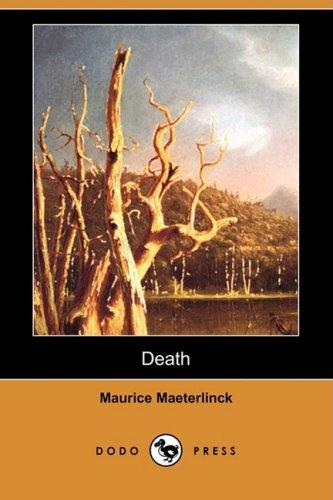 Death (Dodo Press): Maurice Maeterlinck, Alexander