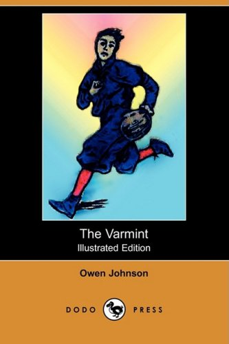 9781409911555: The Varmint (Illustrated Edition) (Dodo Press)
