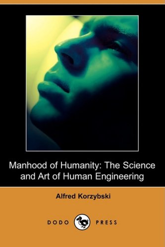 9781409911753: Manhood of Humanity: The Science and Art of Human Engineering (Dodo Press)