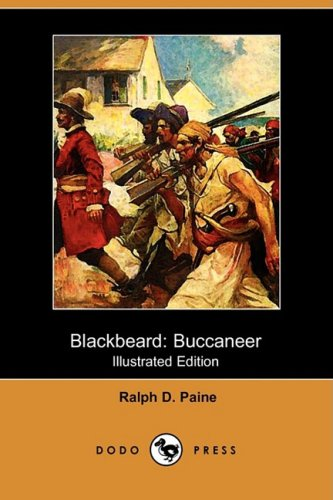 9781409911869: Blackbeard: Buccaneer (Illustrated Edition) (Dodo Press)