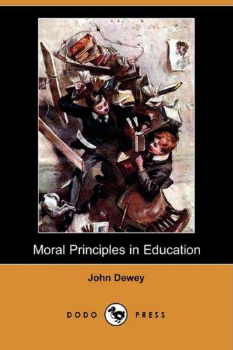 9781409912026: Moral Principles in Education (Dodo Press)