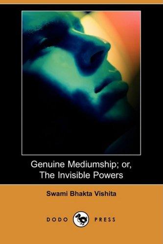 9781409912163: Genuine Mediumship; Or, the Invisible Powers (Dodo Press)