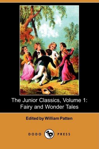 The Junior Classics, Volume 1: Fairy and