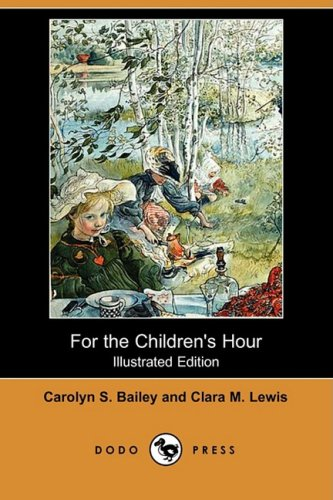 9781409913252: For the Children's Hour (Illustrated Edition) (Dodo Press)