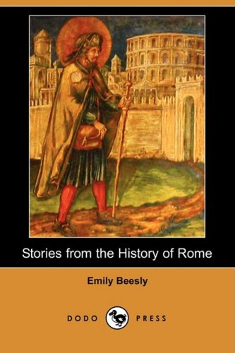 9781409913412: Stories from the History of Rome (Dodo Press)