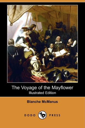 9781409913733: The Voyage of the Mayflower (Illustrated Edition) (Dodo Press)