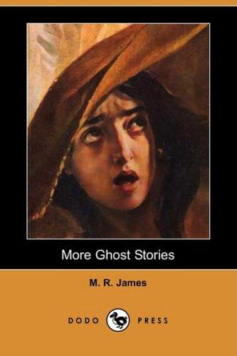 9781409914495: More Ghost Stories (Dodo Press)