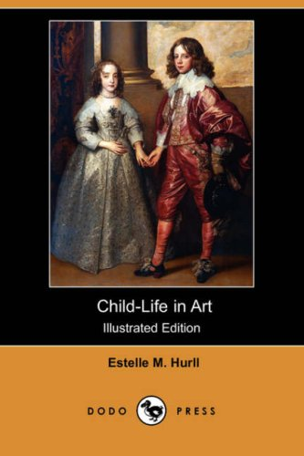 9781409914501: Child-Life in Art (Illustrated Edition) (Dodo Press)