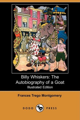 9781409914662: Billy Whiskers: The Autobiography of a Goat (Illustrated Edition) (Dodo Press)